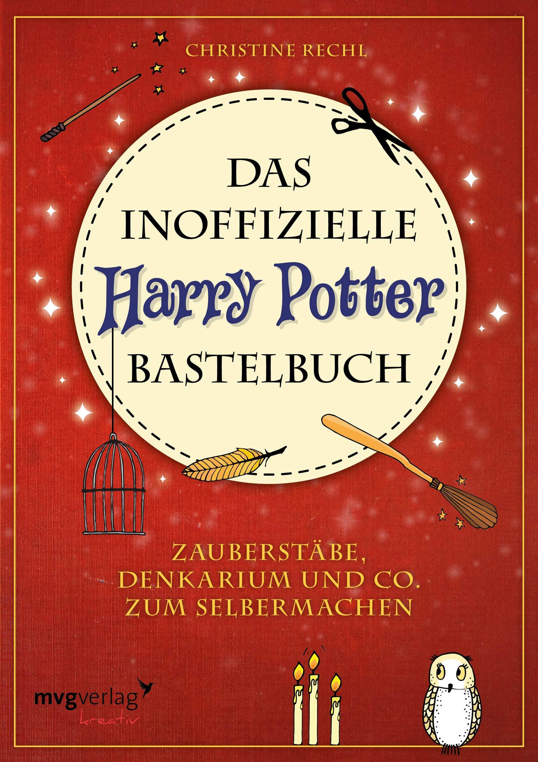 Das Inoffizielle Harry Potter Bastelbuch Zauberstabe Denkarium Und