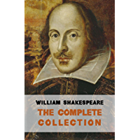 The Complete Works of William Shakespeare (37 plays, 160 sonnets and 5 Poetry Books With Active Table of Contents) book cover