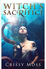 Witch's Sacrifice (Witch's Trilogy Book 2) Kindle Edition