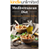 Mediterranean Diet: The Essential Mediterranean Diet Cookbook for Beginners - with Over 60 Recipes & 14 Day Diet Meal Plan