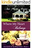 Where My Heart Belongs (Encounters of the Heart Book 4)