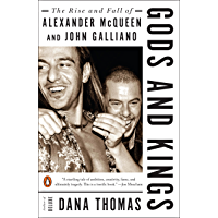 Gods and Kings: The Rise and Fall of Alexander McQueen and John Galliano (English Edition)