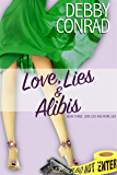 Love, Lies and Alibis (Love, Lies and More Lies Book 3)
