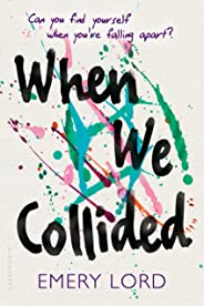 When We Collided (English Edition)