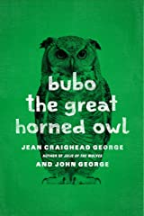 Bubo the Great Horned Owl Kindle Edition