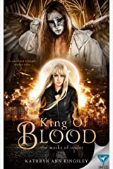 King of Blood (The Masks Of Under Book 4) Kindle Edition