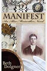 Manifest: An Alice Meriwether Novel Kindle Edition