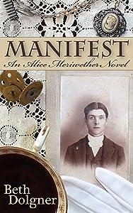 Manifest: An Alice Meriwether Novel