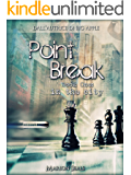 Point Break - Book One: in the city (Living NY Vol. 2) (Italian Edition)