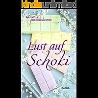 Lust auf Schoki (Lust auf Schoki 1)