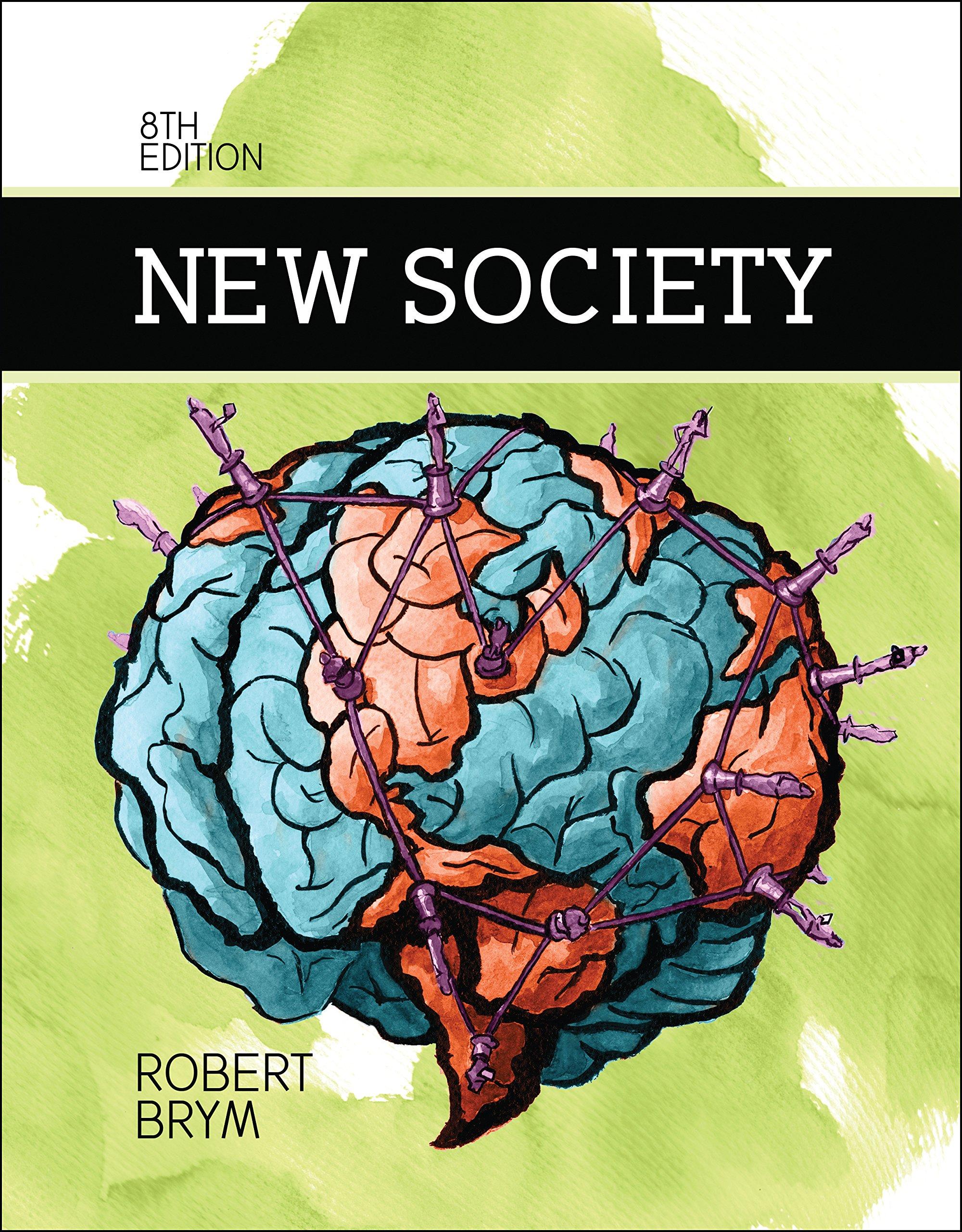 New Society Brym Robert 9780176570064 Books Amazon Ca