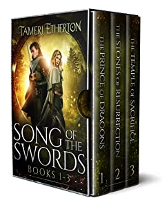 SONG OF THE SWORDS Fantasy Box Set 1-3: The Prince of Dragons, The Stones of Resurrection, The Temple of Sacrifice
