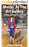 Murder at the Art Gallery: A Mandy and Roger Cozy Mystery - Book 1