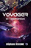 Andromède: Voyager Tome 3 (Collection du Fou)