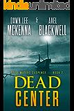 Dead Center (The Still Waters Suspense Series Book 2)