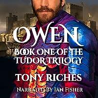 Owen: Tudor Trilogy, Book 1