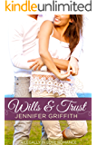 Wills & Trust: A Second Chance Romance (Legally in Love Book 4)