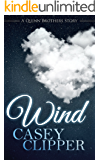 Wind: The Quinn Brothers Story 5 (A Quinn Brothers Story)