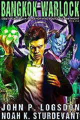 Bangkok Warlock (Southeast Asia Paranormal Police Department Book 1) Kindle Edition