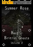 Best of British Ghosts: Volume 2
