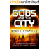 Gods and The City (Gods and the Starways Book 1)