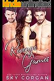 Revenge Games (Revenge Games Duet Book 1)