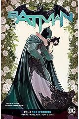 Batman (2016-) Vol. 7: The Wedding Kindle Edition