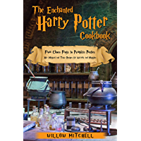 The Enchanted Harry Potter Cookbook: From Choco Frogs to Pumpkin Pasties, 30+ Magical and Tasty Recipes for Wizards and…