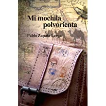 Mi mochila polvorienta (Spanish Edition) Mar 16, 2017