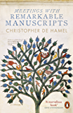 Meetings with Remarkable Manuscripts (English Edition)