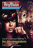 """Perry Rhodan 2950: Der Sternenwanderer (Heftroman): Perry Rhodan-Zyklus """"Genesis"""" (Perry Rhodan-Erstauflage)"""