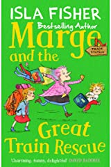 Marge and the Great Train Rescue: Book three in the fun family series by Isla Fisher Kindle Edition