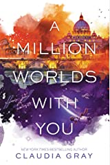 A Million Worlds with You (Firebird Book 3) Kindle Edition