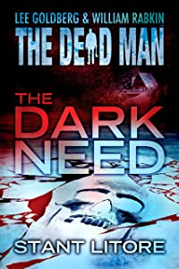 The Dark Need (Dead Man Book 20)