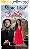 "Before I Say ""I Do"" Book 2: Raquel McQueen & Rick Lancaster  The Pastor's Son (I Do But I Don' t Series)"