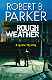 Rough Weather (A Spenser Mystery) (The Spenser Series)