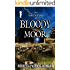 The Haunting of Bloody Moor: A Ghost Story (Taryn's Camera Book 8)