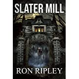 Slater Mill: Supernatural Horror with Scary Ghosts & Haunted Houses (Berkley Street Series Book 7)