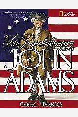 The Revolutionary John Adams Paperback
