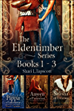 The Eldentimber Series: Books 1 - 3