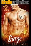 Singe: Dragon Shifter Romance (Dragonsworn Book 2)