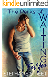 The Perks of Waiting for You: (Perks Book 4)