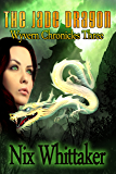 The Jade Dragon (Wyvern Chronicles Book 3)