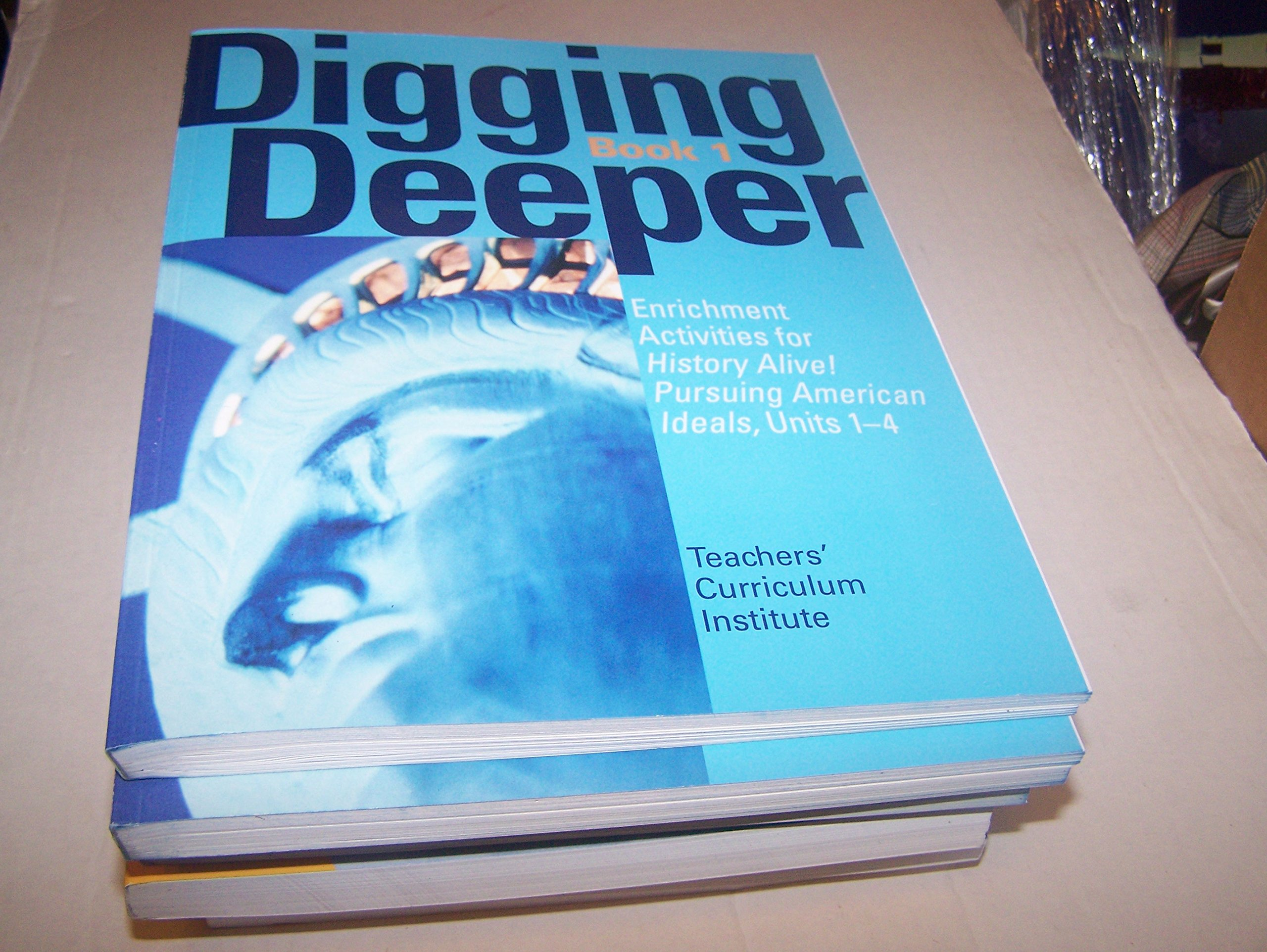 Download Digging Deeper Book 1 (Enrichment Activities for History Alive! Pursuing American Ideals, Units 1-4) pdf epub