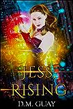 Jess, Rising (Guardians of Salt Creek Book 1)