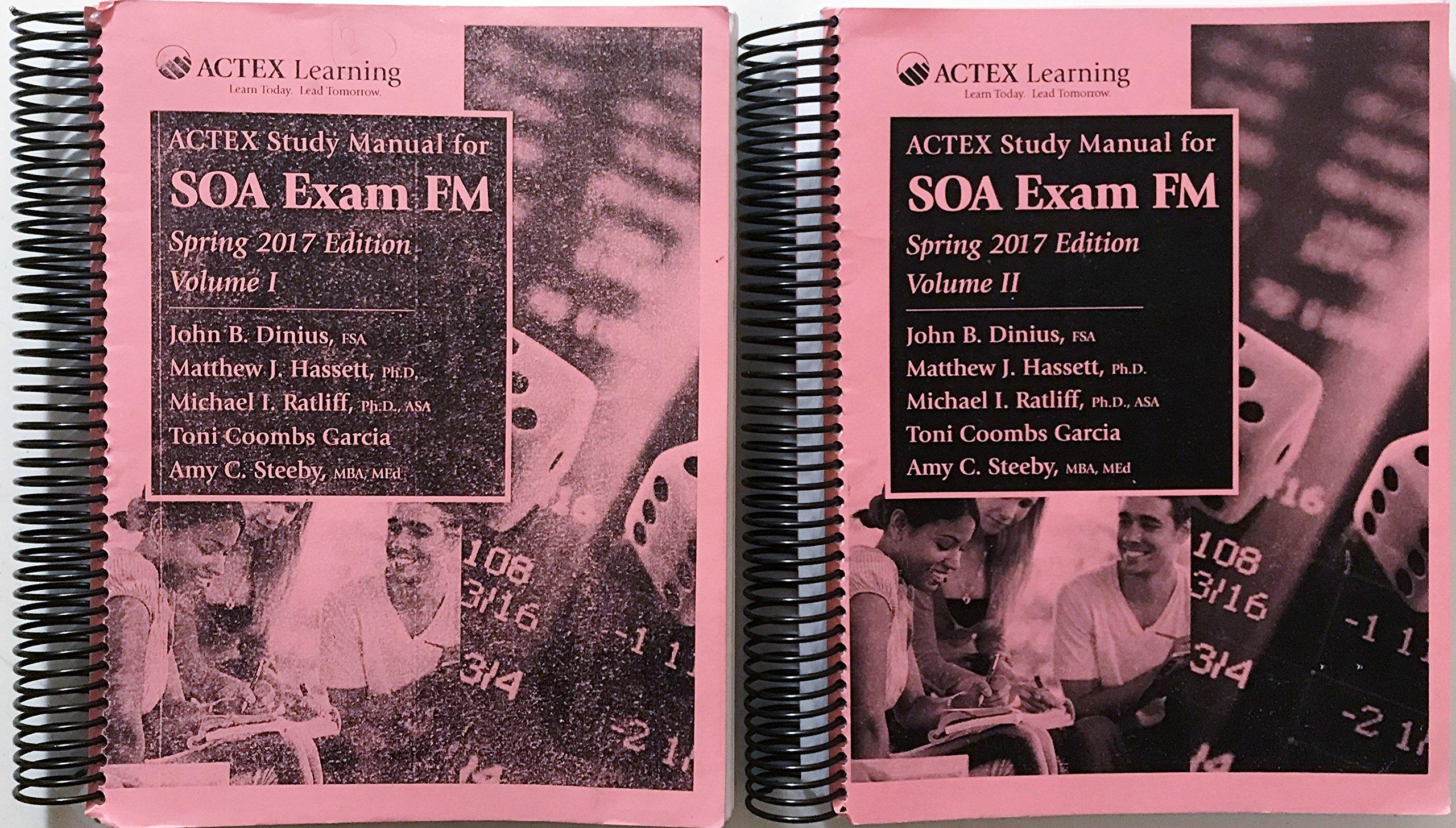 Download ACTEX Study Manual for SOA Exam FM 2017 Two Volumes PDF