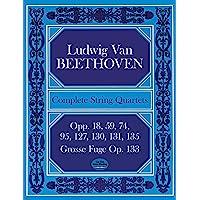 Beethoven: Complete String Quartets And Grosse Fugue (Score)