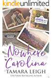 NOWHERE CAROLINA: A Contemporary Romance (Southern Discomfort Book 2)