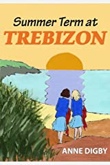 Summer Term at Trebizon: (The Trebizon Boarding School Series) Kindle Edition