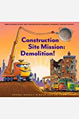 Construction Site Mission: Demolition! (Goodnight, Goodnight, Construction Site) Kindle Edition
